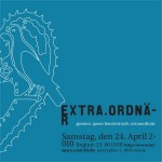 extra.ordinär, april 2010 @ KlubX
