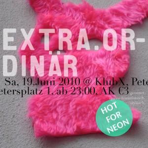 extra.ordinär, june 2010 @ KlubX